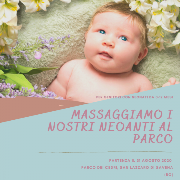 SAN LAZZARO DI SAVENA - Per Genitori con Neoanti da 0-12 mesi che vogliono imparare a massaggiarli